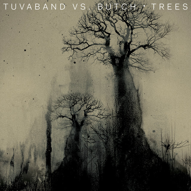 Trees (Butch Remixes)