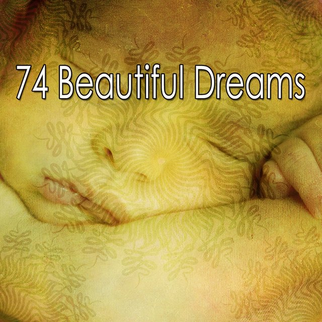 74 Beautiful Dreams