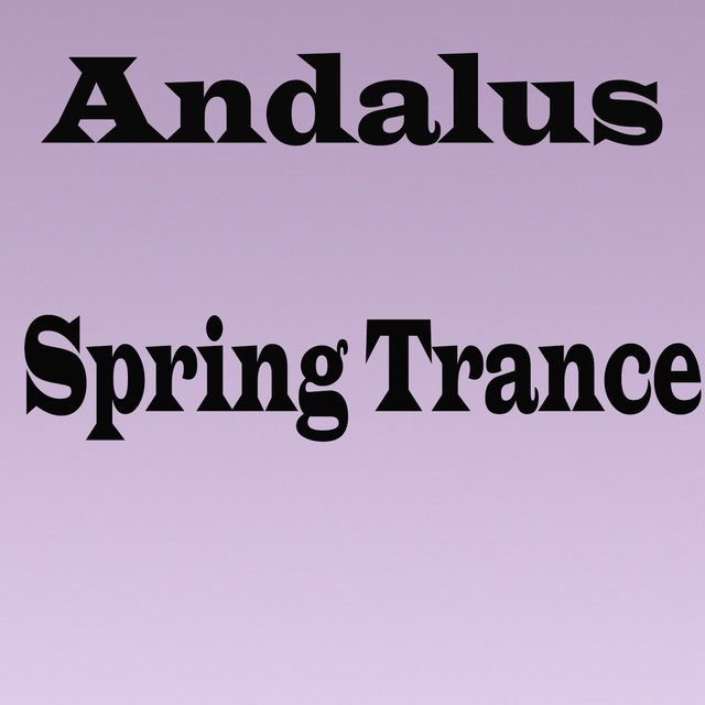 Andalus Spring Trance
