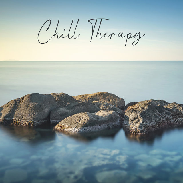 Chill Therapy – Rest, Calm Down, Stress Relief, Total Chill