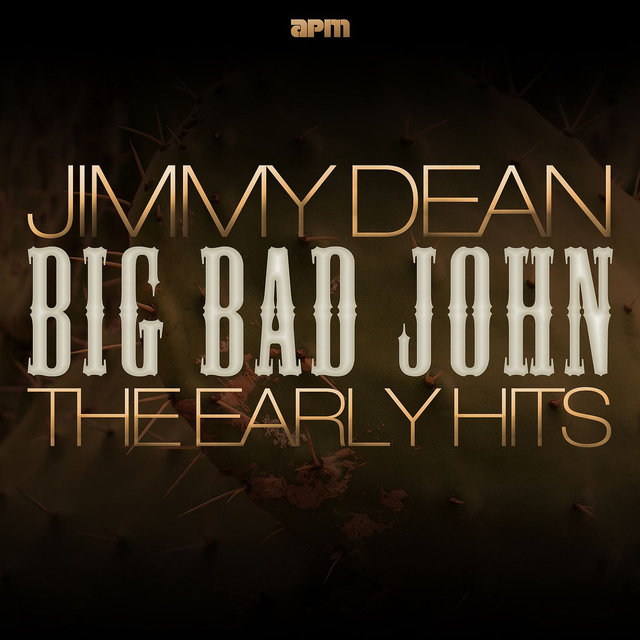 Big Bad John - The Early Hits