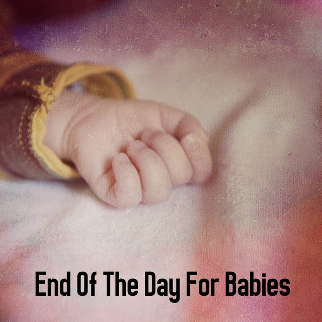 End Of The Day For Babies