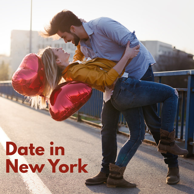 Date in New York: Special Compilation of America Jazz Music for a Romantic Date
