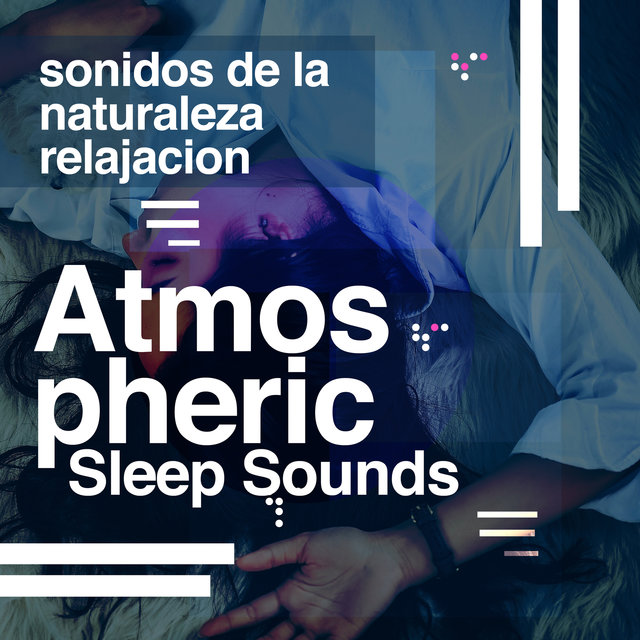 Atmospheric Sleep Sounds