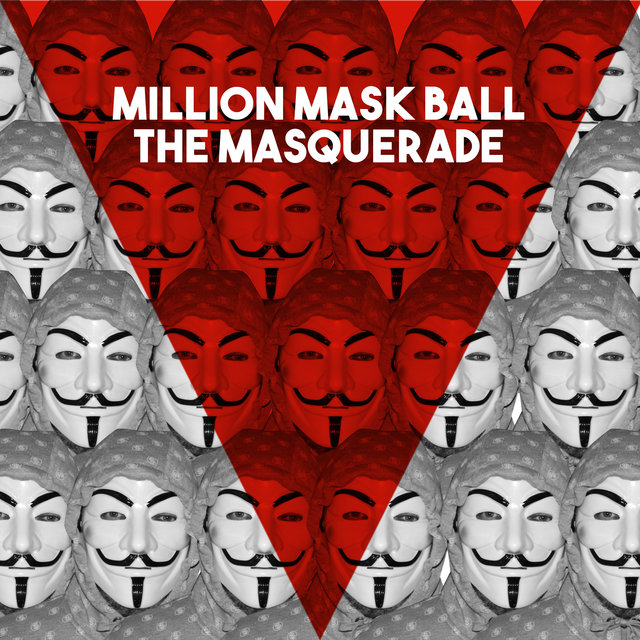 Million Mask Ball: The Masquerade