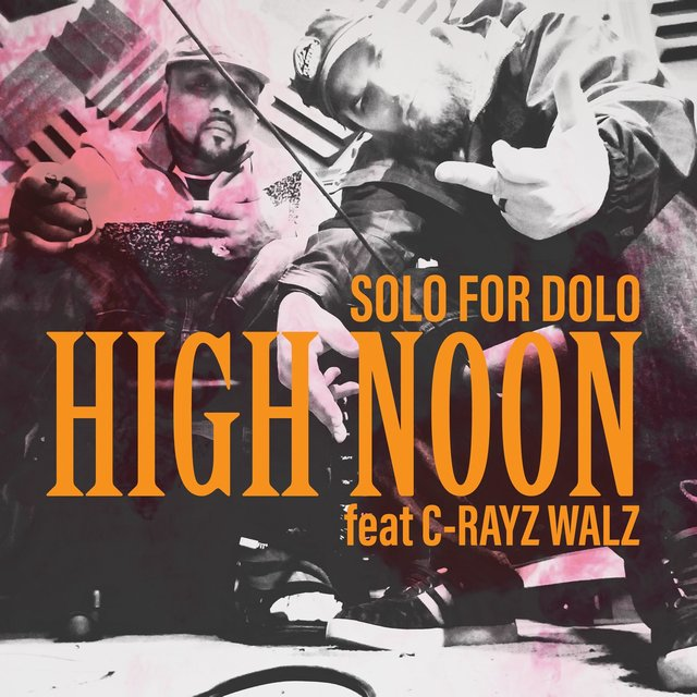 High Noon (feat. C-Rayz Walz)