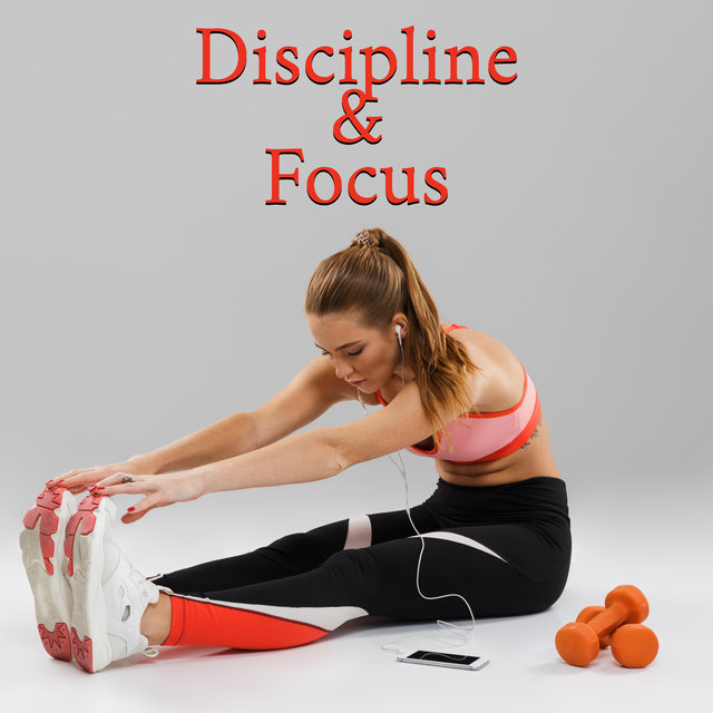 Discipline & Focus - Daily Stretching Chillout Mix, Workout Music, Power, Strength, Music for Training, Motivation Beats