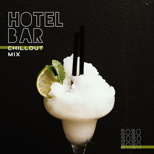 Hotel Bar Chillout Mix 2020