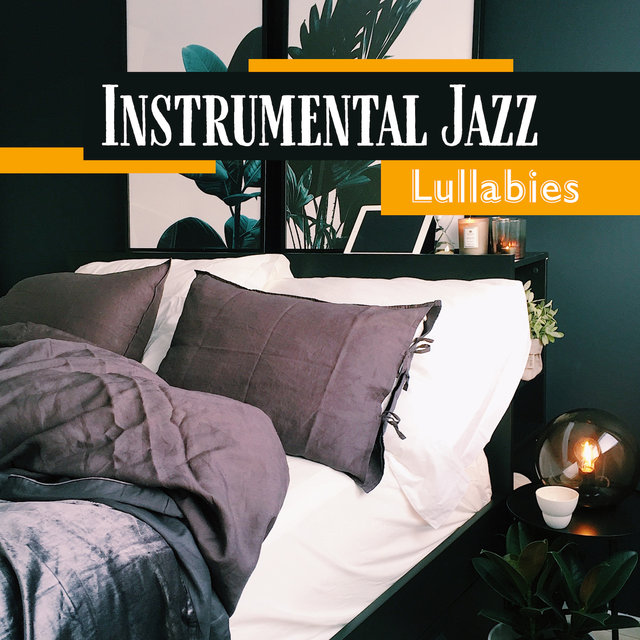 Instrumental Jazz Lullabies - Soothing Music for Sleepless Nights