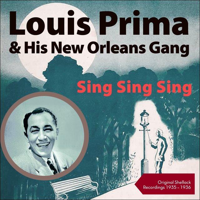Sing Sing Sing By Louis Prima His New Orleans Gang On Tidal
