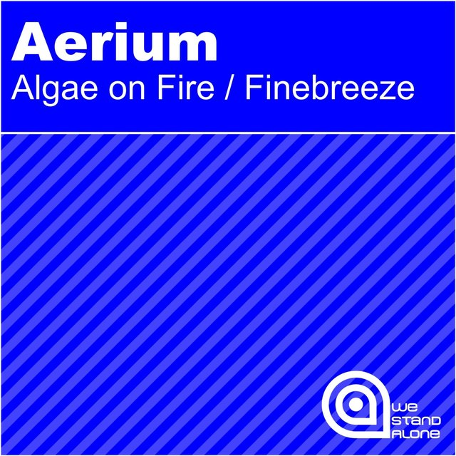 Algae On Fire / Finebreeze