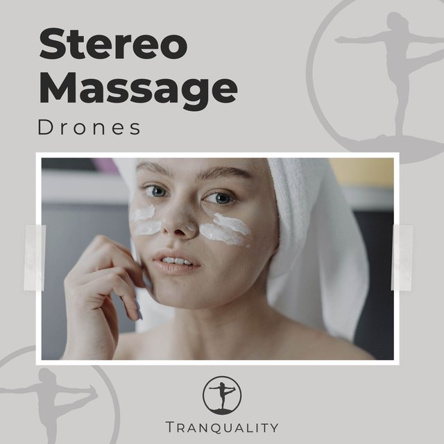 Stereo Massage Drones