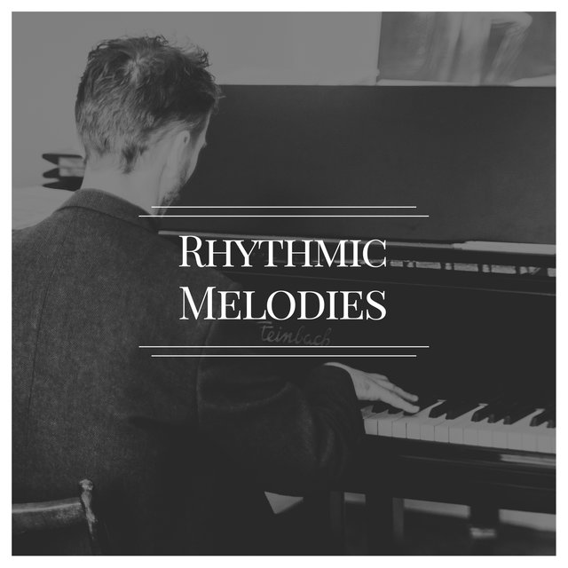 """ Rhythmic Chillout Melodies """