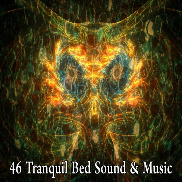 46 Tranquil Bed Sound & Music