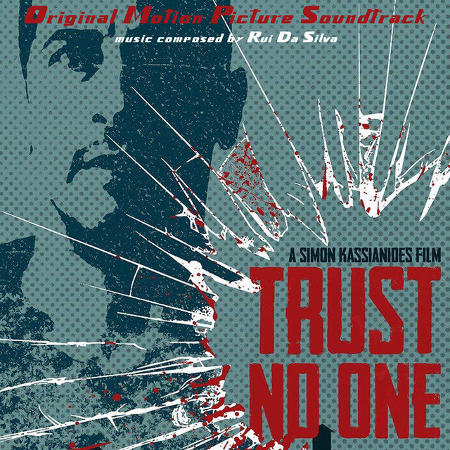 Trust No One (Original Motion Picture Soundtrack)