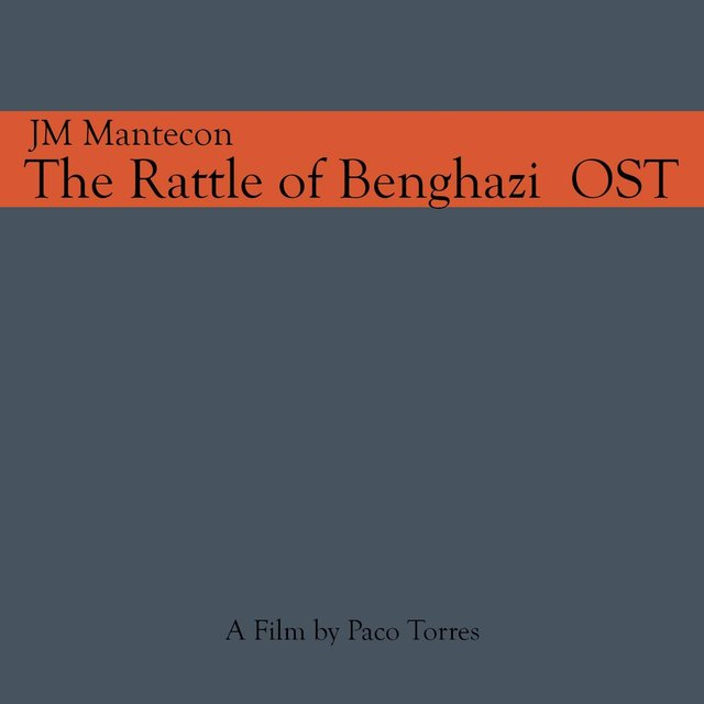 The Rattle of Benghazi (Original Soundtrack)