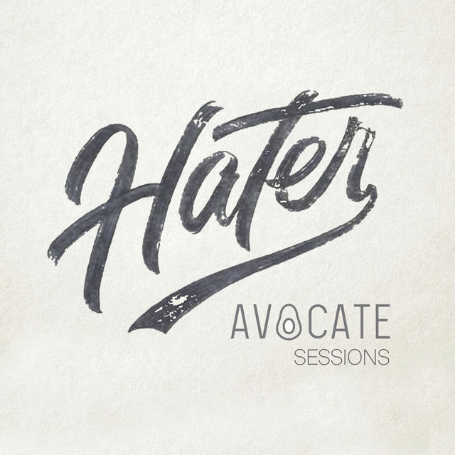 Hater: Avocate Sessions