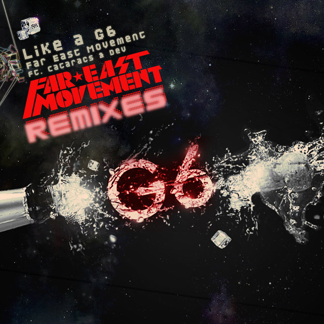 Like A G6 (Remixes)
