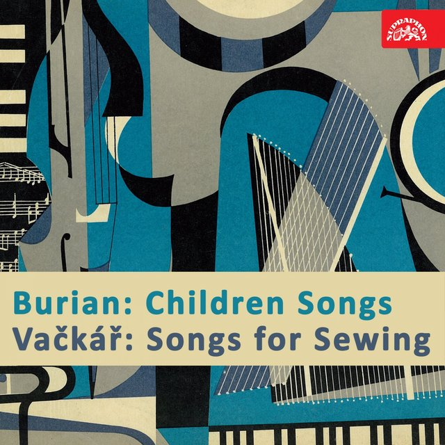 Burian: Children Songs - Vačkář: Songs For Sewing