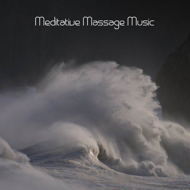 Meditative Massage Music