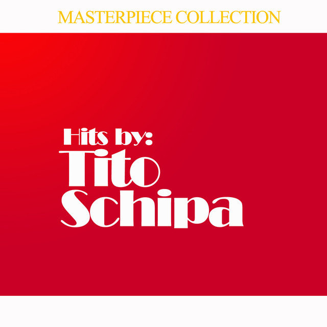 Hits by Tito Schipa