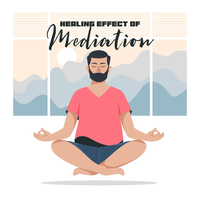 Healing Effect of Mediation - Forget About Tiredness and Anxiety Thanks to Contemplation Training, Relaxation Music for Stress Relief, Mantra New Age, Serenity and Balance