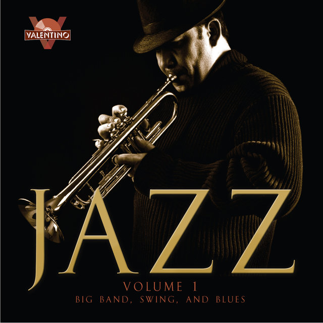 Jazz, Vol. 1: Big Band, Swing, and Blues