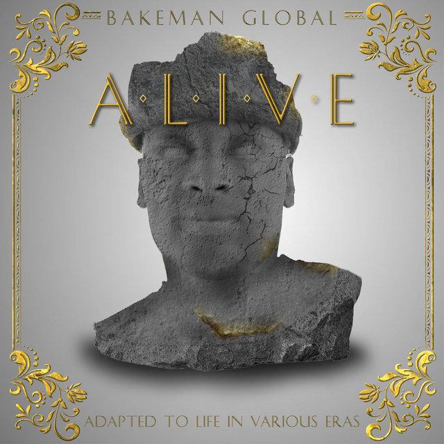 Cover art for album A.L.I.V.E by Bakeman Global