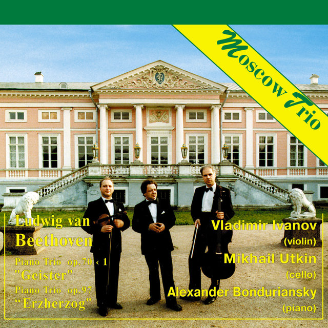 Moscow Trio: Beethoven