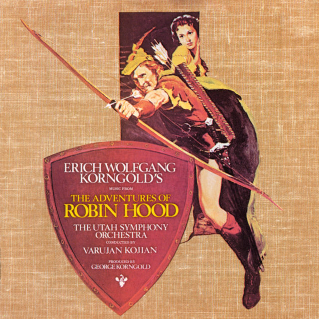 The Adventures Of Robin Hood (Original Motion Picture Soundtrack / Re-Recorded Version)