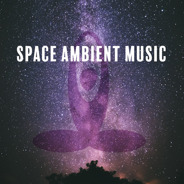 Space Ambient Music: Astral Projecton Meditation Music, Space Journey, Stress Relieving Music, Sleepy Sounds, Healing Melodies, Relaxing Music, Spa Tunes, Yoga Background
