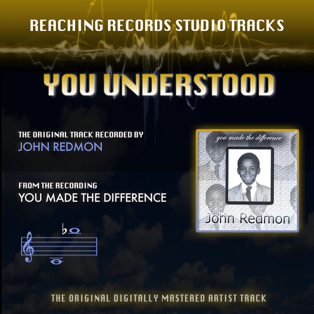 You Understood (Reaching Records Studio Tracks)
