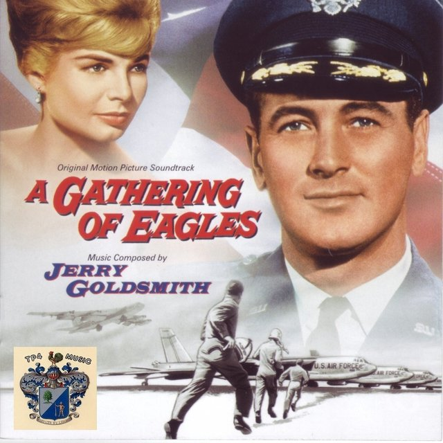 A Gathering of Eagles (Original Movie Soundtrack)