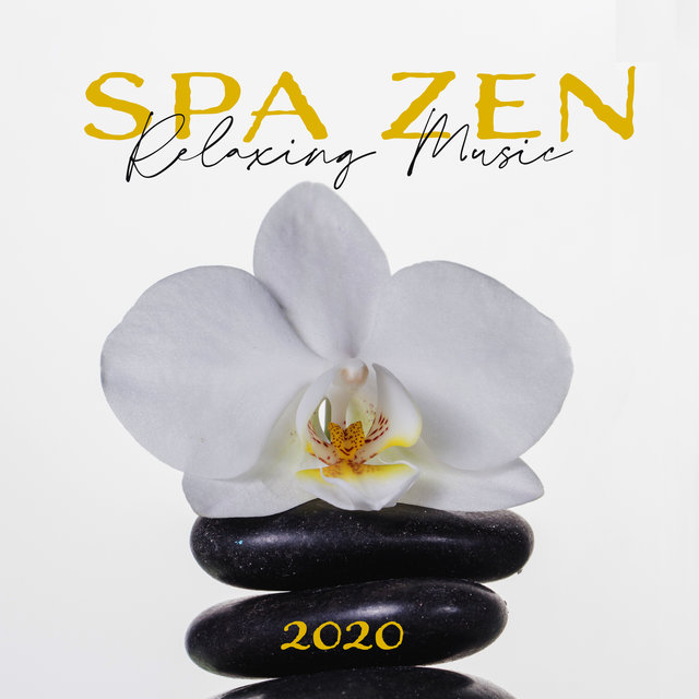 Spa Zen Relaxing Music 2020