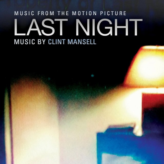 Last Night (Original Motion Picture Soundtrack)
