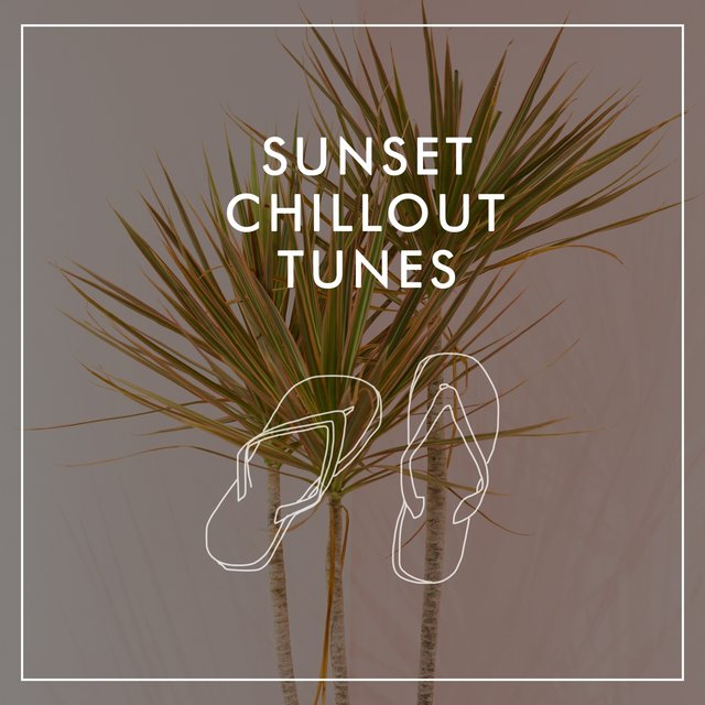 Sunset Chillout Tunes