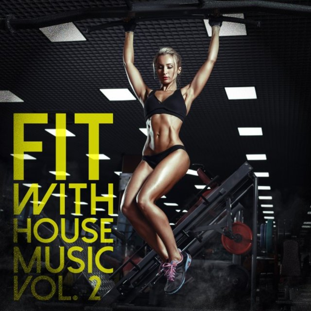 Fit with House Music, Vol. 2