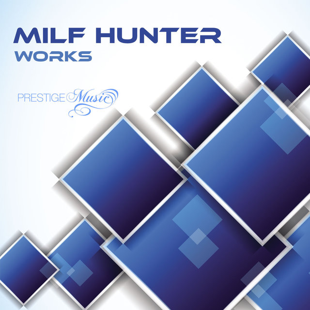 Milf Hunter Works
