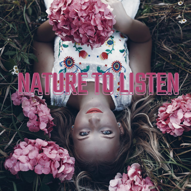 Nature to Listen - 15 Nature Soundscapes to Rest, Relax and Unwind