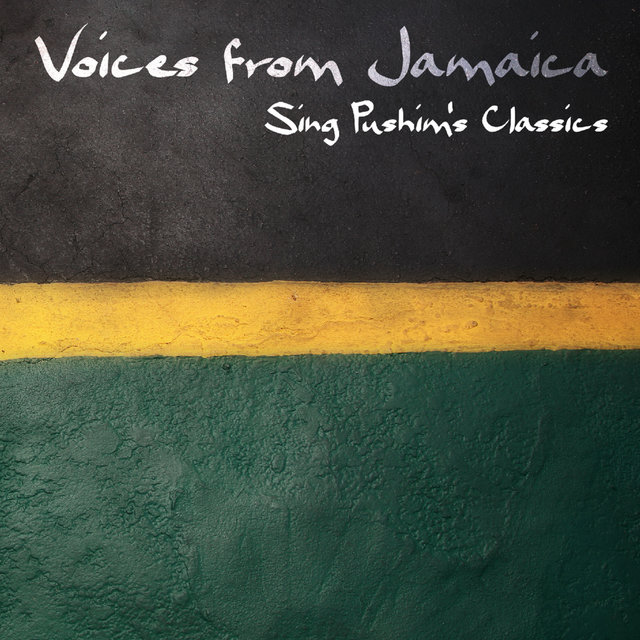 VOICES from JAMICA - Sing PUSHIM Classics