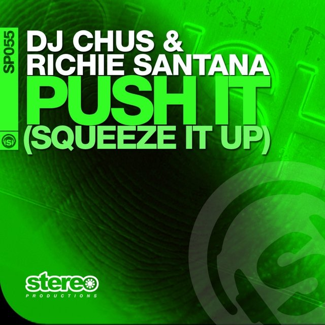Push It (Squeeze It Up)