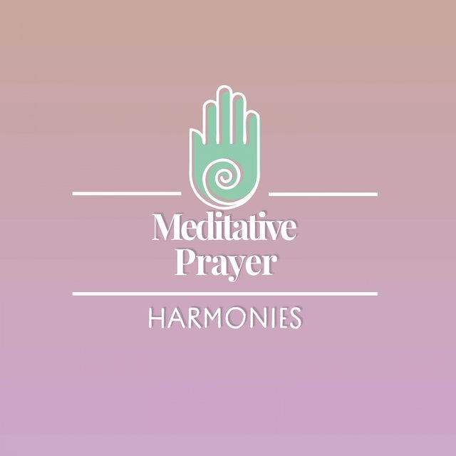 Meditative Prayer Harmonies