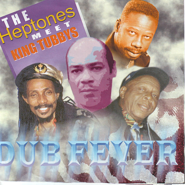 The Heptones Meet King Tubbys Dubfever