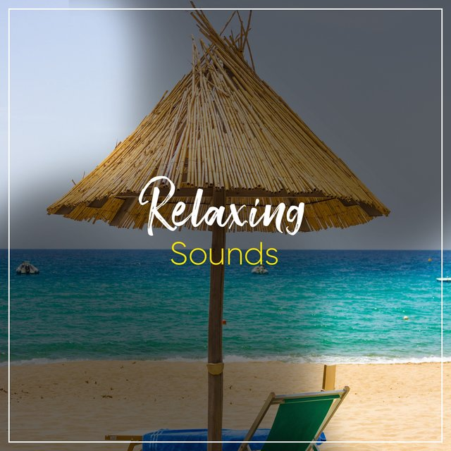 # Relaxing Sounds