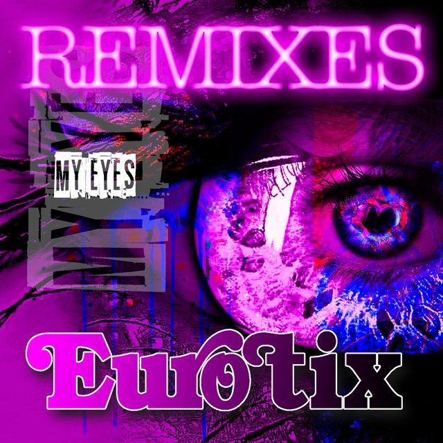 My Eyes (Remixes)