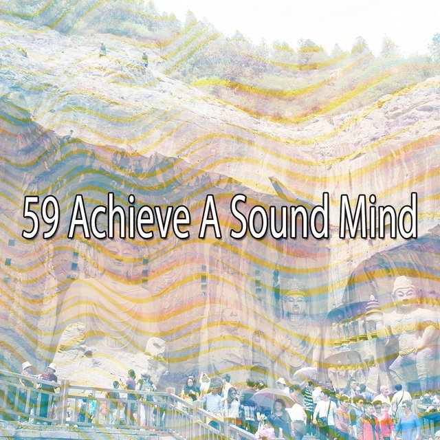 59 Achieve a Sound Mind