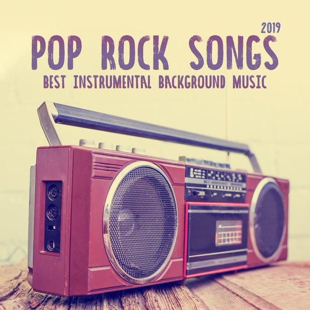 Pop Rock Songs 2019