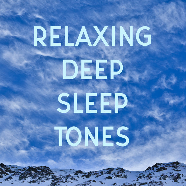 Relaxing Deep Sleep Tones - Calm New Age, Inner Silence, Close Your Eyes, Lucid Dreaming, Soothing Sounds