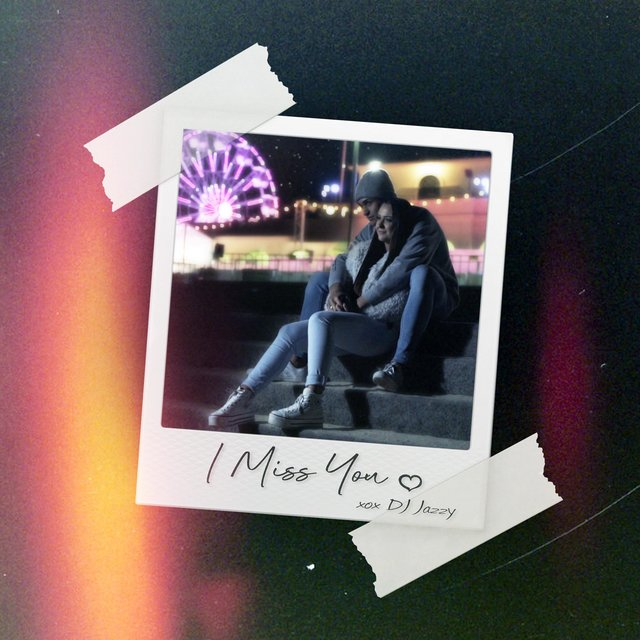 Cover art for album I Miss You by DJ Jazzy