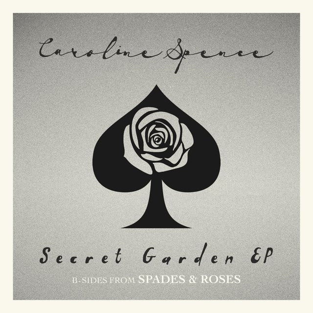Secret Garden (B-Sides from Spades & Roses) - EP